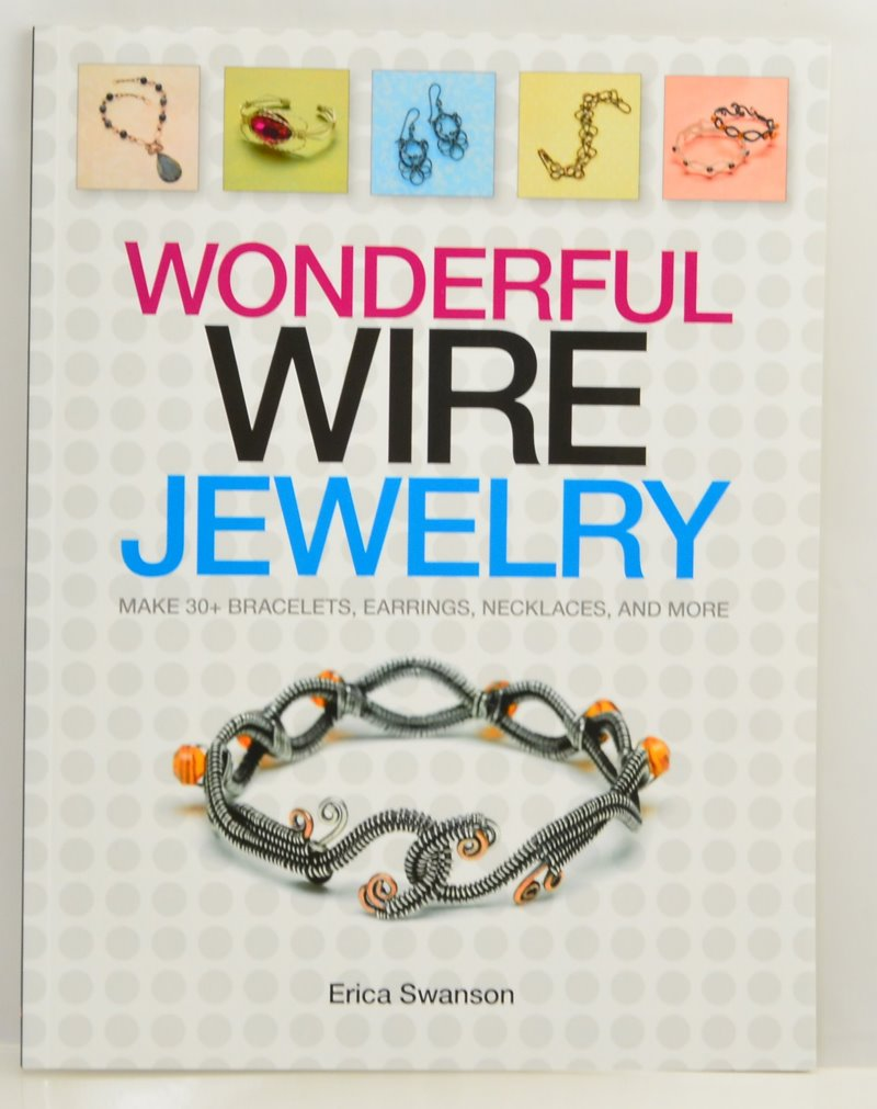 s48075 Book -  Wonderful Wire Jewerly - by Erica Swanson