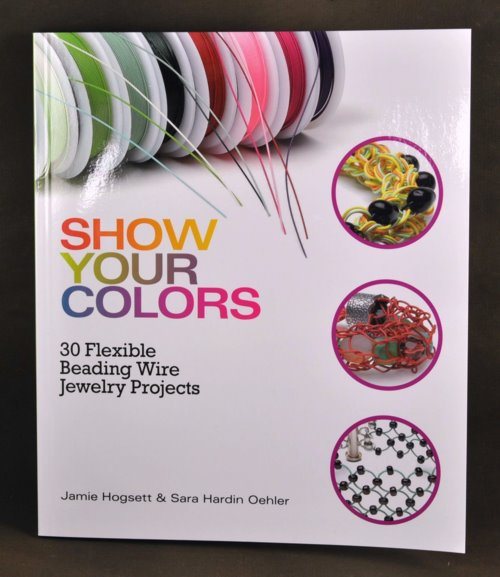 s31475 Book -  Show Your Colours - by Jamie Hogsett and Sara Hardin Oehler