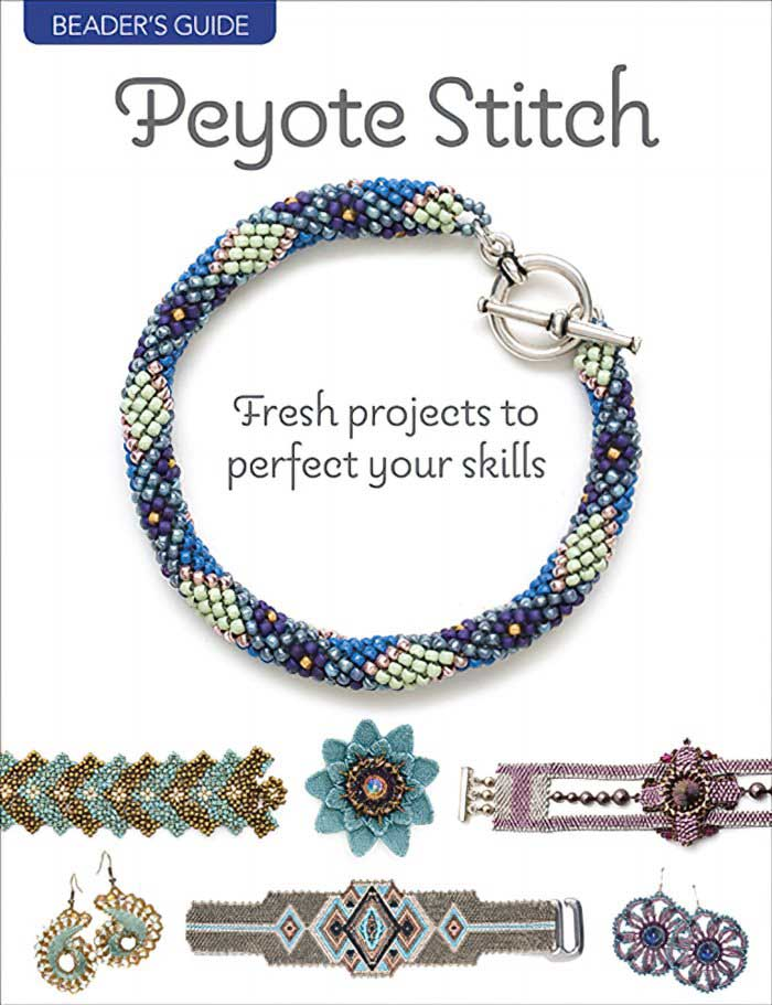 s63304 Book -  Peyote Stitch: Fresh Projects to perfect your Skills - From Bead and Button Magazine