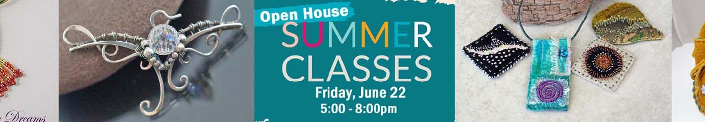 Check out the Summer Classes at an Open House!